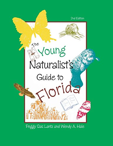 (The Young Naturalist's Guide to Florida)
