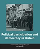 img - for Political Participation and Democracy in Britain book / textbook / text book