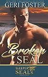 Broken SEAL (Sleeper SEALs) (Volume 10)