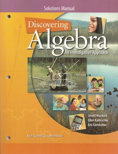 Discovering Algebra: An Investigative Approach, Solutions Manual
