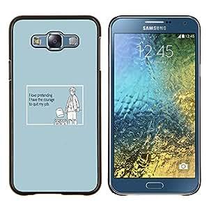 EJOOY---Cubierta de la caja de protección para la piel dura ** Samsung Galaxy E7 E700 ** --Fingiendo Sinceridad Coraje Cita Trabajo