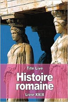 Histoire romaine: Livre XXIX