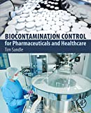 Biocontamination Control for Pharmaceuticals and Healthcare