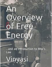 An Overview of Free Energy: ...and an introduction to Mho's Law