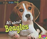 All about Beagles, Erika L. Shores, 1429687223