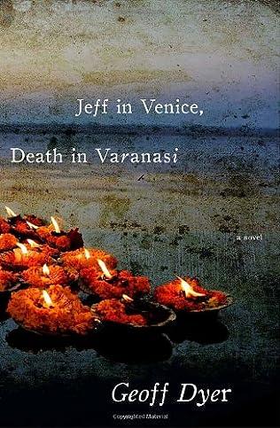 book cover of Jeff in Venice, Death in Varanasi