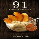 91 Easy and Delicious Paleo Dessert Recipes | Jennifer Harris