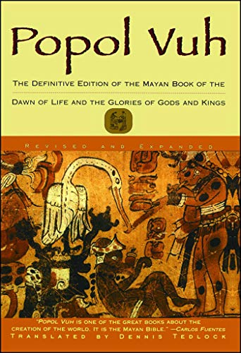 itive Edition of The Mayan Book of The Dawn of Life and The Glories of Gods and Kings ()