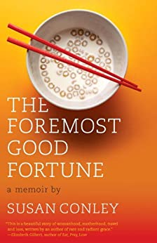 The Foremost Good Fortune by [Conley, Susan]