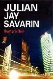 Hunter's Rain, Julian Jay Savarin, 0727861395