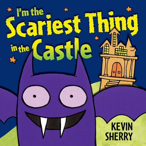 I'm the Scariest Thing in the Castle -