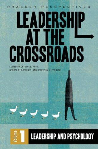 Books : Leadership at the Crossroads: Volume 1, Leadership and Psychology