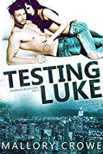 Testing Luke (Devereaux Billionaires Book 3)