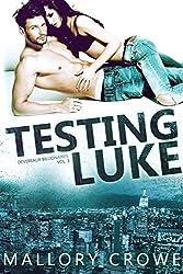 Testing Luke (Devereaux Billionaires Book 3)