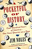 A Pocketful of History: Four Hundred Years of America--One State Quarter at a Time by Jim Noles