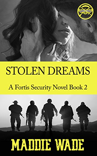 Stolen Dreams: Stolen Dreams Fortis Security Series