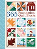 365 Foundation Quilt Blocks, Linda Causee, 1402740417