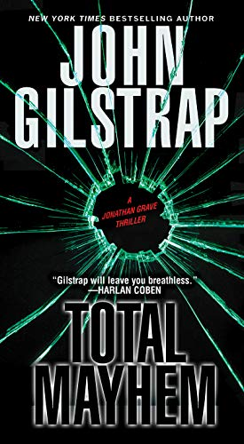 Total Mayhem (A Jonathan Grave Thriller Book 11) ()