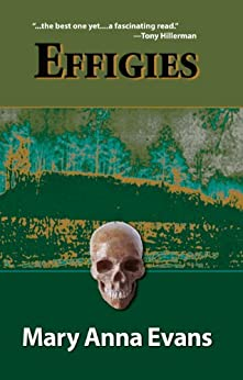 Effigies: A Faye Longchamp Mystery #3 (Faye Longchamp Series) by [Evans, Mary Anna]