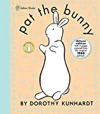 Pat the Bunny Deluxe Edition (Pat the Bunny) (Touch-and-Feel) by Kunhardt Dorothy (2011-08-09) Hardcover
