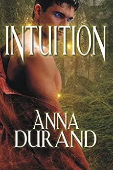 Intuition (Psychic Crossroads Book 2) by [Durand, Anna]