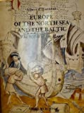 Front cover for the book Europe of the North Sea and the Baltic: The world of the Hanse by Albert d' Haenens
