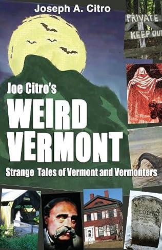 book cover of Joe Citro\'s Weird Vermont