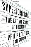 [By Philip E. Tetlock ] Superforecasting (Hardcover)【2018】 by Philip E. Tetlock (Author) (Hardcover)