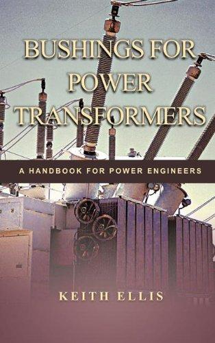 Download Bushings for Power Transformers: A Handbook for Power Engineers pdf epub