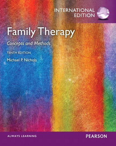 Family Therapy: Concepts and Methods: International Edition