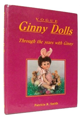- Vogue Ginny Dolls: Through the Years with Ginny