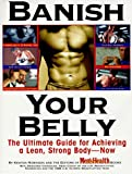 img - for Banish Your Belly: The Ultimate Guide for Achieving a Lean, Strong Body - Now by Kenton Robinson (30-Jun-1998) Paperback book / textbook / text book