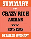 Summary of Crazy Rich Asians: Crazy Rich Asians Trilogy by Kevin Kwan
