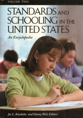 Volume Two of An Encyclopedia of Standards & Schooling in the United States
