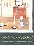 Front cover for the book The Mouse of Amherst by Elizabeth Spires