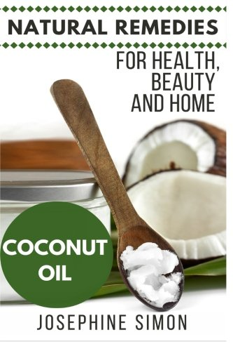 Coconut Oil Natural Remedies Healthy