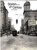 Dayton in the 20th Century