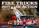 img - for Fire Trucks in Action 2017: 16-Month Calendar September 2016 through December 2017 book / textbook / text book