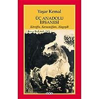 Üç Anadolu Efsanesi: Köroğlu, Karacaoğlan, Alageyik
