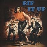 : Rip It Up