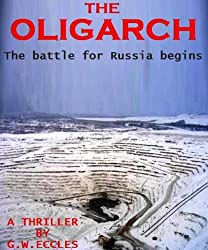 The Oligarch: A Thriller