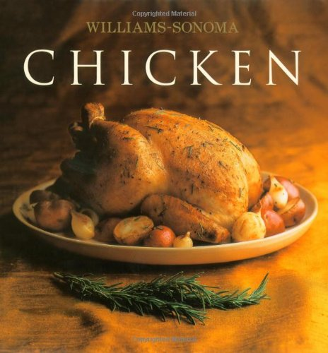 The Williams-Sonoma Collection: Chicken by Rick Rodgers