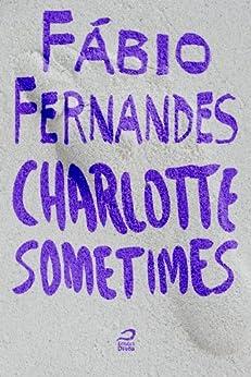 Charlotte sometimes por [Fernandes, Fábio]