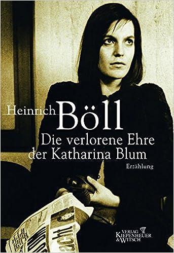 Die verlorene Ehre der Katharina Blum