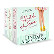No Match for Love, Box Set - Volume Two: Strike a Match, Meet Your Match, Mistletoe Match | Lindzee Armstrong