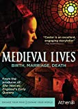 Medieval Lives: Birth, Marriage, Death