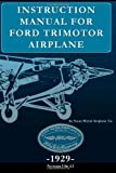 Instruction Manual for Ford Trimotor Airplane, Stout Metal Aircraft Co., 1937684539