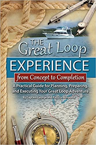 Beste kostenlose E-Book-PDF kostenlos herunterladen The Great Loop Experience - From Concept to Completion: A Practical Guide for Planning, Preparing and Executing Your Great Loop Adventure in German PDF MOBI