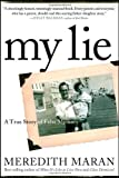 img - for My Lie: A True Story of False Memory book / textbook / text book
