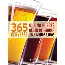 365 cervezas que no puedes dejar de probar (Spanish Edition)